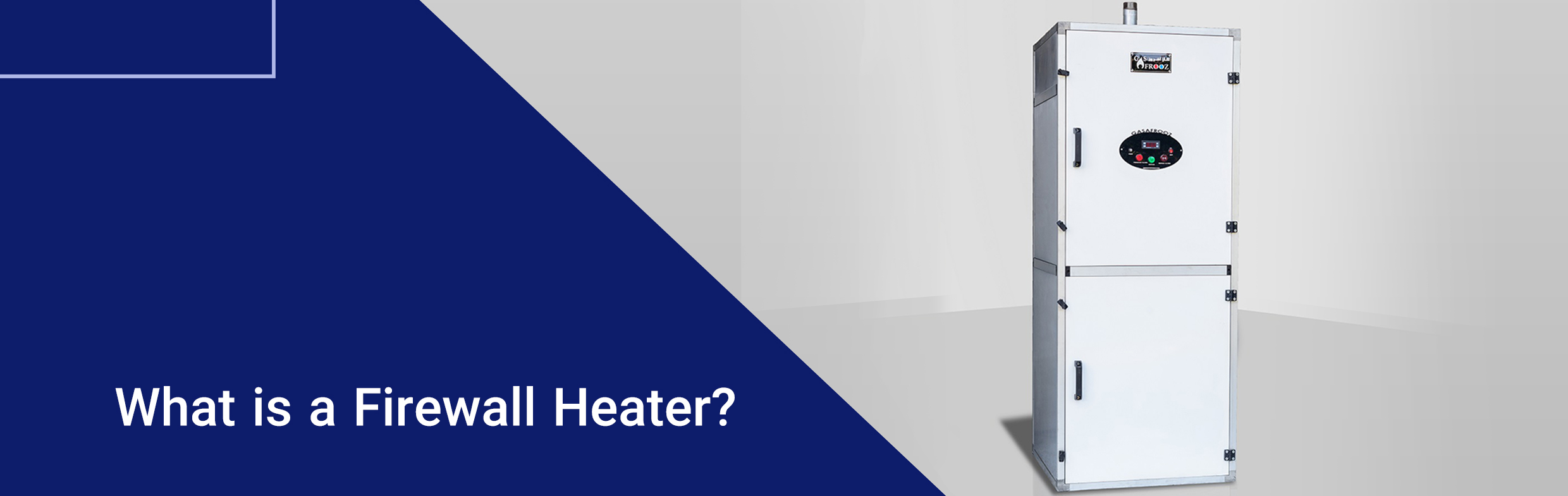 What is a Firewall Heater?