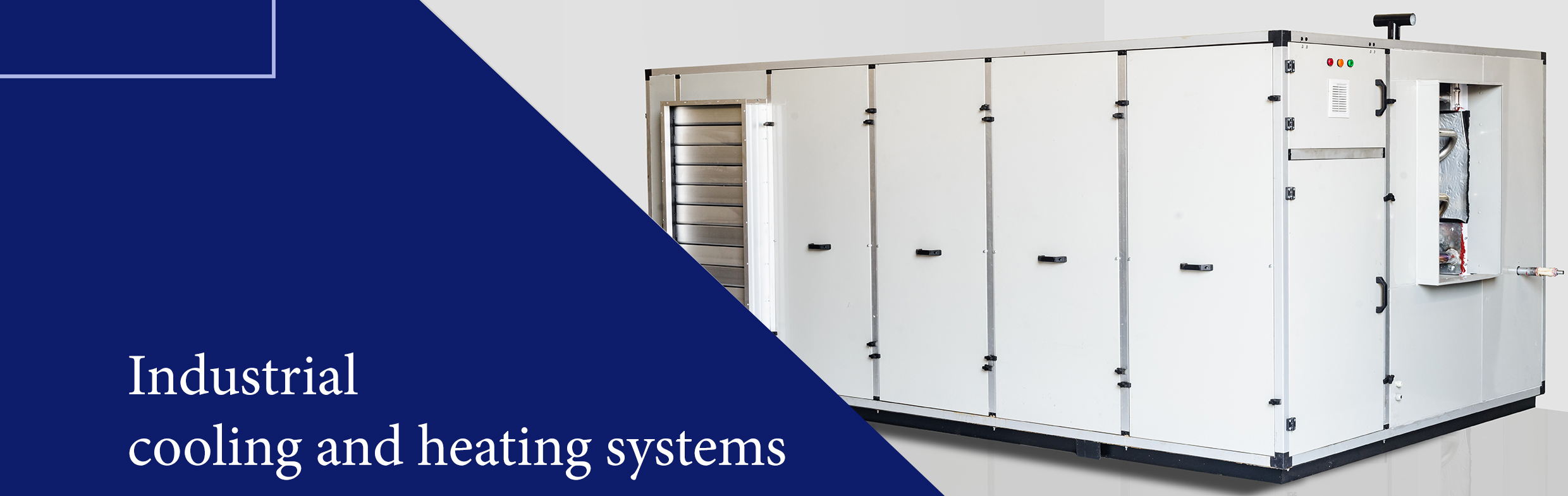 Industrial cooling and heating systems